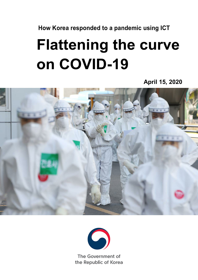 Flattening the curve on COVID-19 : How Korea responded to a pandemin using ICT